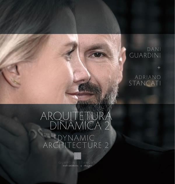 Circuito Arq+Decor Arquitetura-Dinâmica-2 Guardini Stancati apresenta livro Arquitetura Dinâmica 2 NEWS